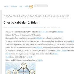 Gnostic Kabbalah 2: Briah