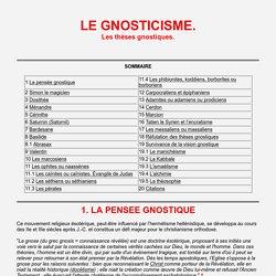 Le gnosticisme. Les thèses gnostiques.