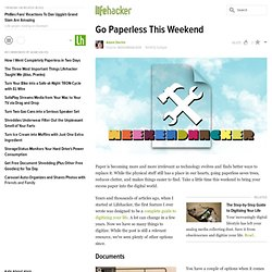 Go Paperless This Weekend
