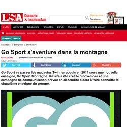 Go Sport s'aventure dans la montagne