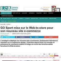 GO Sport mise sur le Web-to-store pour son...