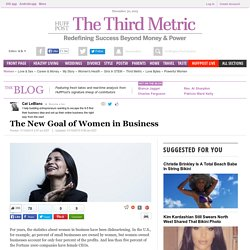 The New Goal of Women in Business