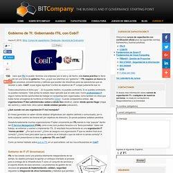 Marco Referencial: COBIT vs ITIL ¿Cual es Mejor?
