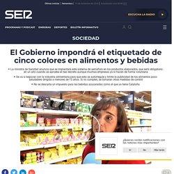 El Gobierno impondrá el etiquetado de cinco colores en alimentos y bebidas