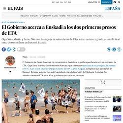El Gobierno acerca a Euskadi a los dos primeros presos de ETA
