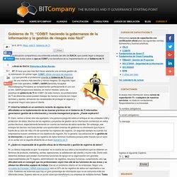 Gobierno de TI,COBIT: haciendo la gobernanza y gestion de riesgos mas facil