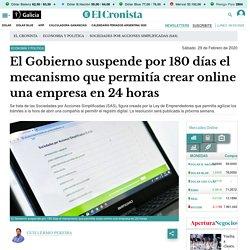 El Gobierno suspende por 180 días el mecanismo que permitía crear online una empresa en 24 horas