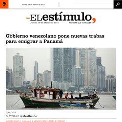 Gobierno venezolano pone nuevas trabas para emigrar a Panamá