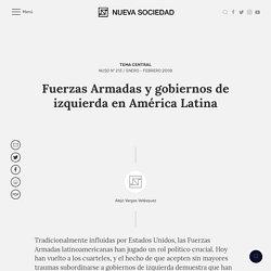 Fuerzas Armadas y gobiernos de izquierda en América Latina