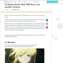 14 Anime Series That Will Never Get Another Season