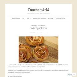 Goda äppelrosor – Tuscas värld
