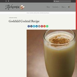 Godchild Cocktail Recipe - Alchomix.com