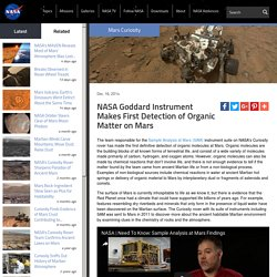 Goddard Instrument's First Detection of Organic Matter on Mars