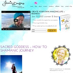 Sacred Goddess – How to Shamanic Journey