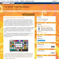The Book Fairy-Goddess: Starting a Makerspace in the Library