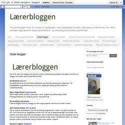 Lærerbloggen: Gode blogger