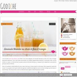 Godiche !-Limonade libanaise au citron et fleur d'oranger - Godiche !