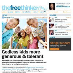 Godless kids more generous & tolerant