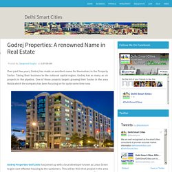 Godrej Properties: A renowned Name in Real Estate