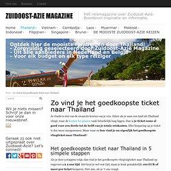 Zo vind je het goedkoopste ticket naar Thailand - Zuidoost-Azië Magazine