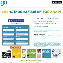 The GoEnnounce Yourself Monthly Scholarship
