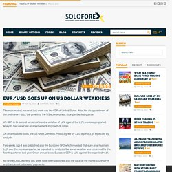 EUR/USD Goes Up On US Dollar Weakness - Soloforex.com
