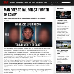 Man Goes To Jail For $31 Worth Of Candy