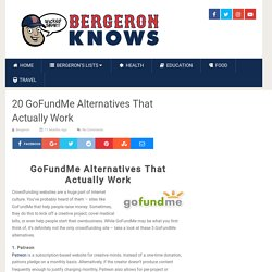Find GoFundMe Alternatives from Bergeron Knows