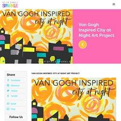 Van Gogh Inspired City at Night Art Project