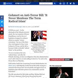 Gohmert on Anti-Terror Bill: 'It Never Mentions The Term Radical Islam'