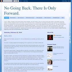 No Going Back. There Is Only Forward.