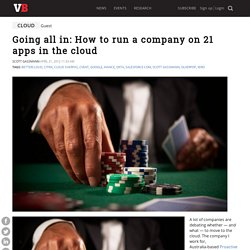 Going all in: How to run a company on 21 apps in the cloud