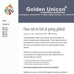How not to fail at going global - GOLDEN UNICON