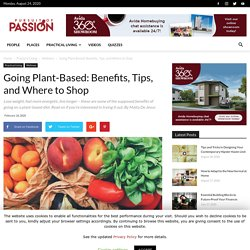 Going Plant-Based: Benefits, Tips, and Where to Shop