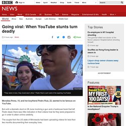 Going viral: When YouTube stunts turn deadly