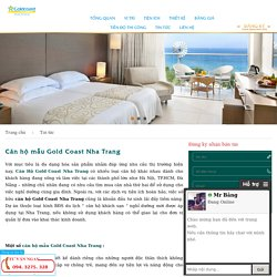 Căn hộ mẫu Gold Coast Nha Trang - Sự lựa chọn nghỉ dưỡng hoàn hảo