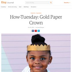 Gold Paper Crown - Etsy Journal