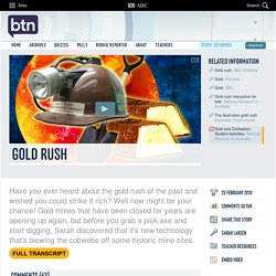 Gold Rush: 23/02/2010, Behind the News