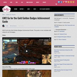 GW2 Go for the Gold Golden Badges Achievement Guide