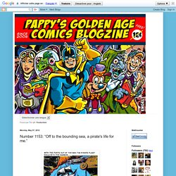 """Pappy's Golden Age Comics Blogzine: Number 1153: """"Off to the bounding sea, a pirate's life for me."""""""