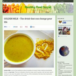 GOLDEN MILK – The drink that can change your life