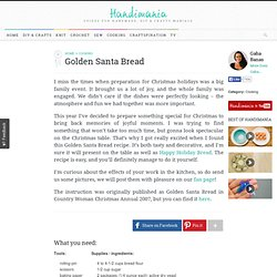 How to Make Golden Santa Bread