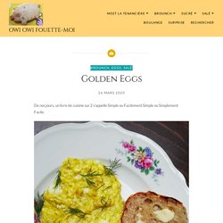 Golden Eggs – Owi Owi Fouette-Moi