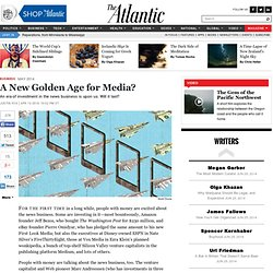A New Golden Age for Media? - Justin Fox
