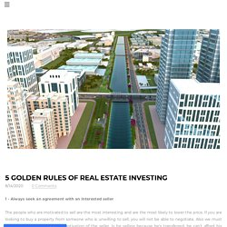 5 Golden Rules of Real Estate Investing