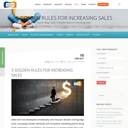 5 Golden Rules for Increasing Sales
