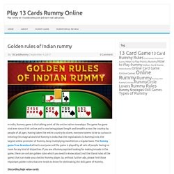 Golden rules of Indian rummy