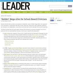 """ Golden"" Mega-sites for School-Based Clinicians"