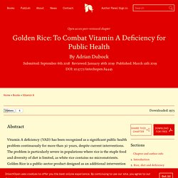 INTECH 11/03/19 Golden Rice: To Combat Vitamin A Deficiency for Public Health