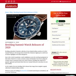 Breitling Summit Watch Releases of 2020 - Goldencash Pawnbrokers